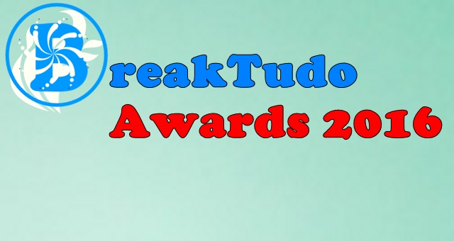 BreakTudo Awards 2016 (Reprodução/Internet)